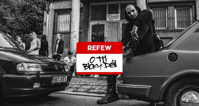 Refew je s novým albem O Tři Bloky Dál